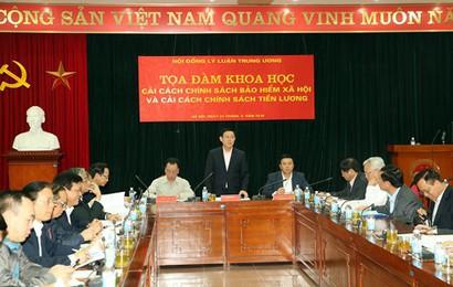 Hội đồng Lý luận Trung ương tọa đàm về cải cách chính sách tiền lương và BHXH